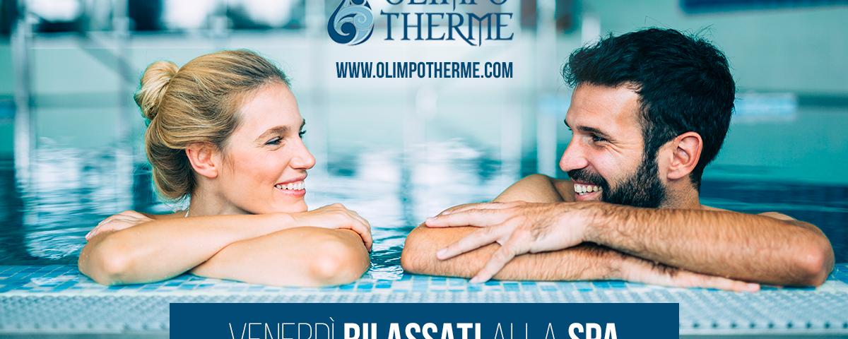 venerdì rilassati spa olimpo therme roma